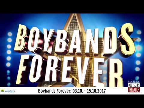 Boybands Forever im Deutschen Theater