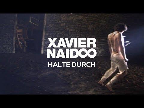 Xavier Naidoo - Halte durch [Official Video]