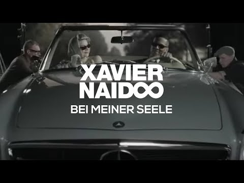 Xavier Naidoo - Bei meiner Seele [Official Video]