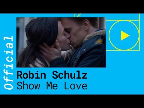 ROBIN SCHULZ & RICHARD JUDGE � SHOW ME LOVE (OFFICIAL VIDEO)